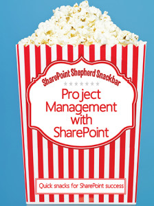 Sharepoint Snackbar Project Management with SharePoint DVD Front cover Web